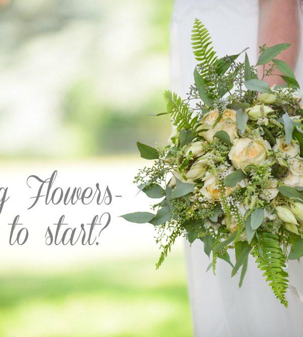 Wedding Flowers, where to start?